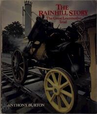 The Rainhill Story - Anthony Burton (ISBN 0563178418)
