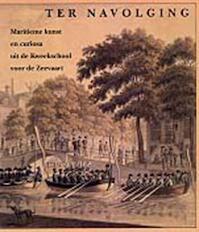 Ter navolging - K.E. R.B. / Cramwinckel Prud'homme Van Reine (ISBN 9789060118207)