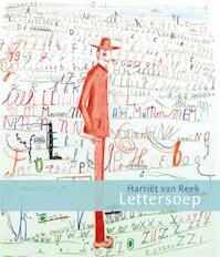 Lettersoep - Harriët van Reek, Harriet van Reek (ISBN 9789045118710)