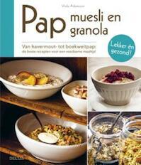 Pap, muesli en granola - Viola Adamsson (ISBN 9789044743203)