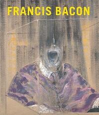Francis Bacon - Francis Bacon, Matthew Gale, Chris Stephens, Martin Harrison, Tate Britain (gallery), Museo del Prado, Metropolitan Museum of Art (New York N.y.) (ISBN 9780847832750)
