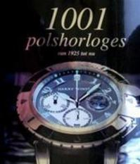 1001 polshorloges - Martin. Häussermann (ISBN 9781405497978)