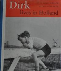Dirk Lives in Holland - Astrid Lindgren, Anna Riwkin-Brick