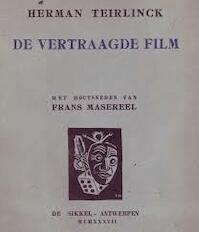 De vertraagde film - Herman Teirlinck
