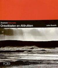 Ontwikkelen en afdrukken - Julien Busselle, Koen de Witte (ISBN 9789076001210)