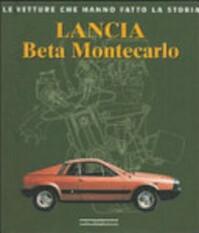 Lancia Beta Montecarlo - Bruno Vettore (ISBN 9788879113557)