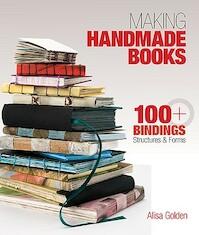 Making Handmade Books - Alisa J. Golden (ISBN 9781600595875)