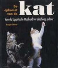 De opkomst van de kat - Roger Tabor (ISBN 9789062918454)