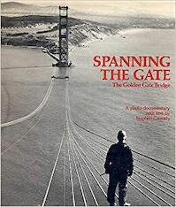 Spanning the gate (ISBN 0916290069)