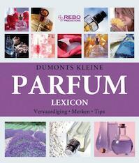 Dumonts kleine parfum lexicon - Y. Hackstein... Et Al. (ISBN 9789036624329)