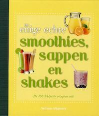 De enige echte smoothies sappen en shakes - Wendy Sweetser (ISBN 9789048308606)