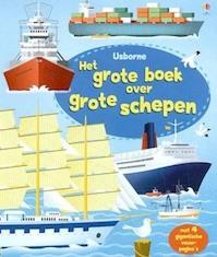 Grote boek over grote schepen - J. Chisholm (ISBN 9781409545088)