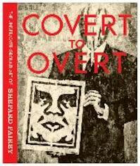 Covert to Overt - Russell Brand, Shepard Fairey, D*face (ISBN 9780847846214)