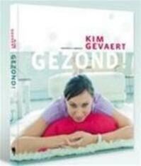 Gezond! - Kim Gevaert, Jan-Pieter De Vlieger, Luk Thys (ISBN 9789077941706)