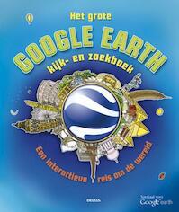 Het grote Google Earth kijk- en zoekboek - Clive Gifford (ISBN 9789044732818)