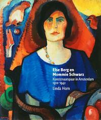 Else Berg en Mommie Schwarz - Linda Horn (ISBN 9789491196188)