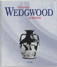 Drie eeuwen Wedgwood en Nederland - Paul Lamp (ISBN 9789055735662)