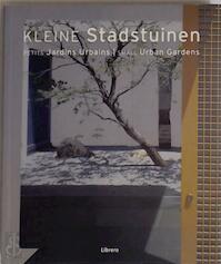 kleine stadstuinen - Unknown (ISBN 9789057647079)