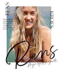 RENS - Mijn lifestyleguide - Rens Kroes (ISBN 9789000362486)