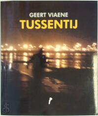 Tussentij - Geert Viaene (ISBN 9789492339683)