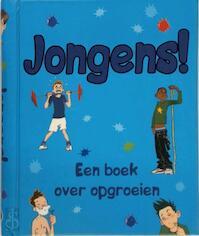 Jongens! Een boek over opgroeien (ISBN 9781445417417)