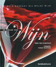 De smaak van wijn - Gido van Imschoot, Andrew Verschetze (ISBN 9789058264503)