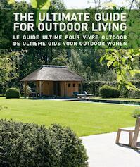 De ultieme gids voor outdoor wonen (ISBN 9782875500267)