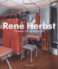 Rene Herbst - Pioneer of Modernism - Gillemette Delaporte (ISBN 9782080304674)
