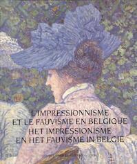 Het impressionisme en het fauvisme in Belgie - Musée (ixelles)