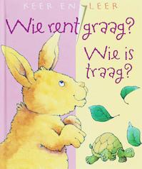 Wie rent graag? Wie is traag? - (ISBN 9789058888860)