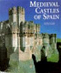 Medieval castles of Spain - Luis Monreal y Tejada (ISBN 9783829022217)