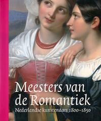Meesters van de Romantiek - Ronald De & Reynaerts, Jenny & Tempel, Benno & (Netherlands), Rijksmuseum Leeuw (ISBN 9789040090967)