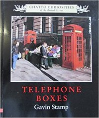 Telephone Boxes - Gavin Stamp (ISBN 9780701133665)