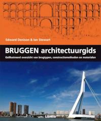 Bruggen architectuurgids - Edward Denison, Ian Stewart (ISBN 9789089981950)