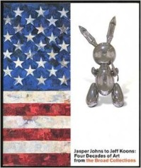 Jasper Johns to Jeff Koons - Stephanie Barron, Lynn Zelevansky (ISBN 9780810906129)
