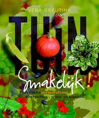 Tuin smakelijk - Vera Greutink (ISBN 9789062245420)