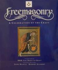 Freemasonry - John Hamill, Robert Gilbert (ISBN 9781904594086)