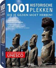 1001 historische plekken die je gezien moet hebben! - Richard Cavendish, Henk Alberts, Eveline Deul (ISBN 9789089981615)