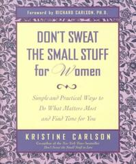 Don't Sweat the Small Stuff for Women - Kristine Carlson (ISBN 9780786886029)