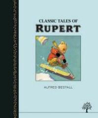Classic Tales from Rupert - Alfred Bestall (ISBN 9781405264228)