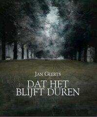 Dat het Blijft Duren - Jan Geerts (ISBN 9789492339300)