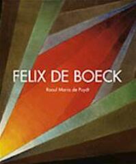 Felix de Boeck - Raoul M. de Puydt (ISBN 9789058561282)