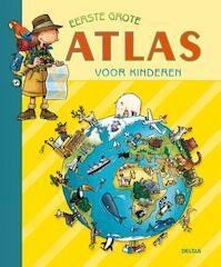 Eerste grote atlas voor kinderen (ISBN 9789044702729)