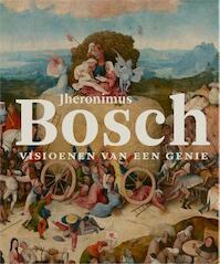 Jheronimus Bosch - Matthijs Ilsinck, Jos Koldeweij (ISBN 9789462301160)