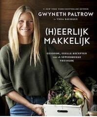(H)eerlijk makkelijk - Gwyneth Paltrow (ISBN 9789021562469)