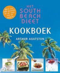 Het South Beach Dieet kookboek - A. Agatston (ISBN 9789026966163)