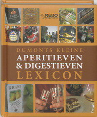 Dumonts kleine lexicon van aperitieven & digestieven - Tobias Pehle (ISBN 9789036618113)