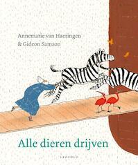 Alle dieren drijven - Annemarie van Haeringen, Gideon Samson (ISBN 9789025872175)