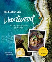 De keuken van Hartwood - Eric Werner, Mya Henry (ISBN 9789059567443)