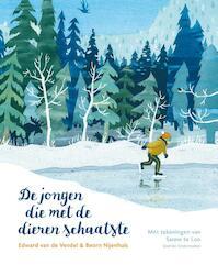 De jongen die met de dieren schaatste - Edward van de Vendel (ISBN 9789045121048)
